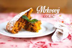 Mrkvový koláč čili nejzdravější dezert na světě - Kuchařka pro dceru Cornbread, Grains, Cooking Recipes, Vegetarian, Sweets, Baking, Ethnic Recipes, Food, Daughter