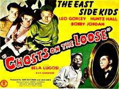 Best Film Posters : Ghosts On The Loose Starring: The East Side Kids Bela Lugosi & Ava Cinema Movies, Movie Tv, Leo Gorcey, The Bowery Boys, Old Movie Stars, Halloween Pictures, East Side, Old Movies, The Good Old Days