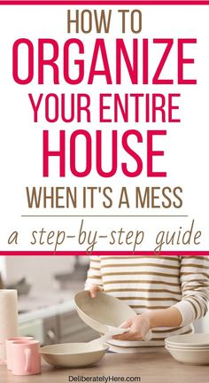 How to organize your home when it's a mess. 21 best home organization tips for home organization on a budget. How to get organized when your home is a mess. DIY home organization ideas to declutter and organize your home. Easy home organization hacks for busy moms.