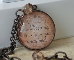 Go confidently in the direction of your dreams - Quote Pendant - Necklace - Jewelry - Sepia - Inspiration. $28.00, via Etsy.