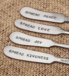 Stamped Spreader Knives - spread peace, love, joy and kindness #product_design