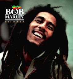 Bob Marley (the man and his music, Marley died of cancer something we must cure in our lifetime)