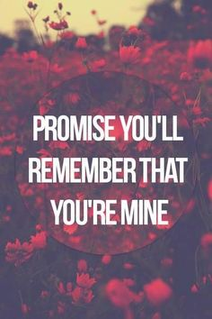 """Promise you'll remember that you're mine"" -Lana Del Rey, ""Blue Jeans"" (Born to Die) Love Letras, Lana Del Rey Quotes, Lana Del Rey Lyrics, Affirmations, Elizabeth Woolridge Grant, Enjoy The Ride, Enjoy The Little Things, Song Quotes, Hopeless Romantic"