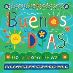 Buenas Dias by Kimberly Schwede. Vote for me on Minted.com!