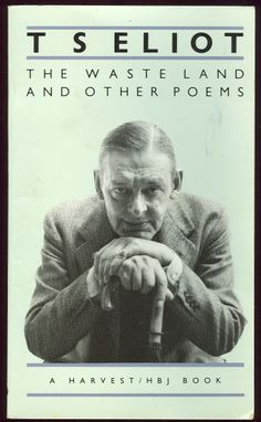 t.s. eliot, the waste land and other poems