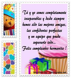 buscar bonitos pensamientos de feliz cumpleaños para enviar por whatsapp a mi hermana,buscar bonitos poemas y tarjetas de feliz cumpleaños para enviar por whatsapp a mi hermana : http://www.datosgratis.net/bonitos-mensajes-de-cumpleanos-para-mi-hermana/