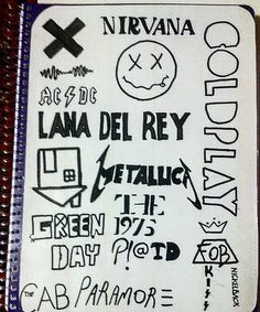 Album logo notebook handmade. Metallica,nirvana,coldplay,paramore,lana del rey,green day,arctic monkeys,the1975,panic at the disco,fall out boy,nickelback,metal Nirvana, Metallica, Notebook Doodles, School Suplies, Music Is My Escape, Emo Girls, Panic! At The Disco, Arctic Monkeys, Green Day