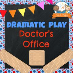 Dramatic Play Doctor's Office Printable Kit