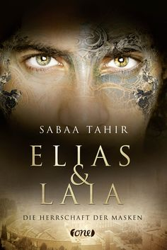 Book Loft - Two for books: Sabaa Tahir - Elias & Laia - Die Herrschaft der Ma. Find A Book, Love Book, Elias Und Laia, New Books, Good Books, Fantasy Books To Read, Novel Characters, Indie Books, Best Book Covers