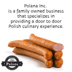 Our family business prides itself on selling a wide variety of authentic foods that evoke wonderful memories and build on continued traditions. Polish Recipes, Family Business, Some Words, Sausage, Foods, Memories, Food Food, Memoirs, Food Items