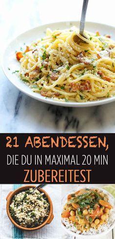 21 Abendessen, die Du in maximal 20 Minuten zubereitest