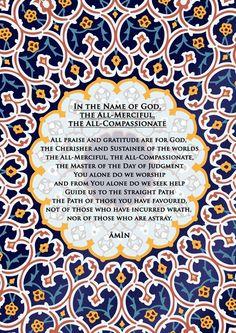 Al-Fatihah - http://isaandislam.com/al-quran/al-fatiha-claims-allah-is-most-gracious-most-merciful.html