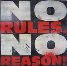 No Rules No Reason (2009) Street Artists, Denial, First Names, Symbols, Letters, Messages, Letter, Lettering