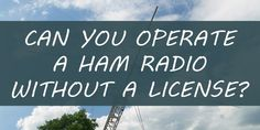 lot of people shy away from HAM radio because of the license. They either don't want to take the time and effort to get it, or they simply don't want the Government tracking them. Urban Survival, Wilderness Survival, Emergency Preparedness Food Storage, Weather Radio, Evening Sandals, Ham Radio, Shtf, Survival Skills, Home Remedies