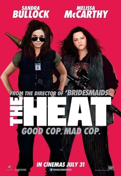 The Heat....this movie is too funny...too many curse words but I couldn't breath I was laughing so hard.