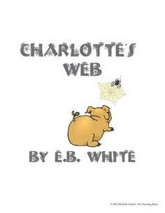Charlotte's Web Teaching Novel Unit ~ Commom Core Standards