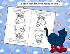 Pete the cat-easy book to copy from kindergarten crayons. Go to http://kinder-pond.blogspot.com/ for a different version.