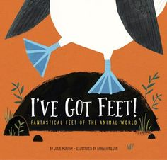 Animals around the world describe unique features of their feet and how they use them. From webbed feet to sticky feet, hooved feet to bright blue feet, young readers are introduced to animal adaptions in this nonfiction picture book.