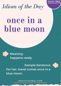 Have fun with idioms! Learning English Is Fun, English Fun, English Language Learning, Learn English, Lyric Quotes, Lyrics, Moon Meaning, Idioms, Blue Moon