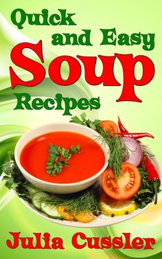 Discover Wonderful Collection of Healthy Soup Recipes Recommended for Balanced Weight Loss Dieting.
