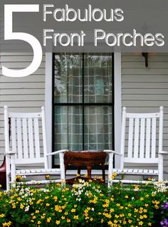 5 Fabulous Front Porches