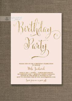 Blush Pink  Gold Birthday Invitation Gold Glitter Pastel Pink Script Modern Milestone Shabby Chic 21st Printable Digital or Printed