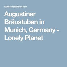 Augustiner Bräustuben in Munich, Germany - Lonely Planet