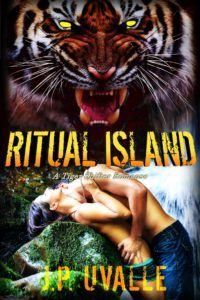 #NewRelease avail. on #KindleUnlimited Ritual Island by J.P. Uvalle #RitualIsland #TigerShifters #PNR #jpuvalle