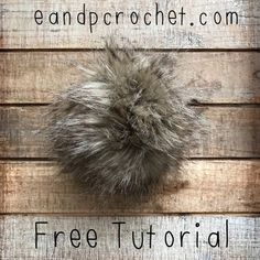 Free tutorial on how to make your own faux fur pompoms for crochet/knit beanies and more!