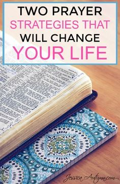 Two Prayer Strategies That Will Change Your Life. This is the BEST THING I've ever found on Pinterest! I've been working on strengthening my relationship with Jesus but have been struggling. I never thought about the first prayer strategy before. It's so