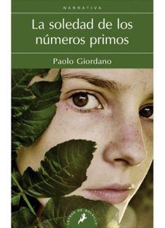 La soledad de los números primos (Paolo Giordano)