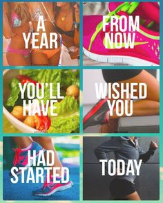 A year  from now  you'll have  wished you  had started  today