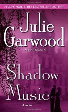 Shadow Music: A Novel by Julie Garwood, http://www.amazon.com/dp/0345500741/ref=cm_sw_r_pi_dp_KfoGqb123FHE6