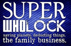 11 X 17 Art Print Poster Superwholock Saving Planets Deducting Things the Family Business Geek Details