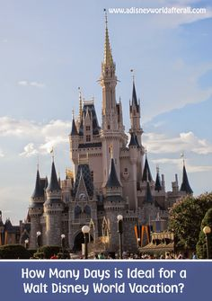 How Many Days Makes For The Ideal Walt #Disney World? Here's the ideal answer.