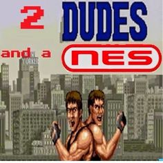 The Grand Emperor's Retro Video Gaming Blog: The Podcast of Retro Gaming: 2 Dudes and a NES