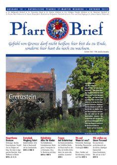 Pfarrbrief St. Martin Wegberg im Oktober 2013. Der Grenzstein. Mehr Info: http://homepage.sanktmartinwegberg.de/?page_id=35