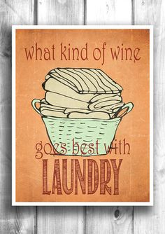 What wine goes with Laundry - Fine art letterpress style poster – Happy Letter Shop