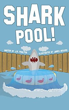 Shark Pool: A Short Poem Children's Picture Book    Free download on Amazon today. Your children will LOVE it!
