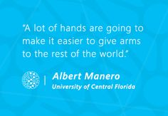 UCF engineering student Albert Manero and his team, Limbitless Solutions, are changing the world and giving kids hope through the power of 3D printed bionic limbs. Learn more: http://off365.ms/I9Z1Hk #UCFChangestheWorld