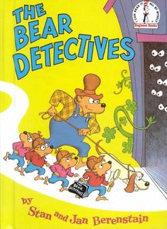 The Berenstain Bears in The Bear Detectives