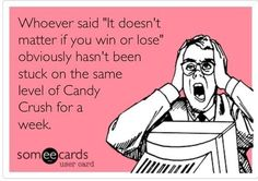 Funny candy crush addiction!