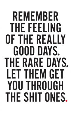 Good days are few and far between. Good Advice! #Autoimmune Diseases, Chronic illnesses and Chronic Pain