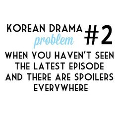 :) Korean drama That could be said for a lot of shows I watch