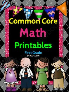 Common Core Math Printables First Grade from Nastaran on TeachersNotebook.com -  (56 pages)  - <strong>Common Core Math Printables First Grade</strong> includes 52 printable worksheets that cover every First Grade Math Common Core.