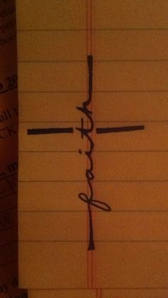 Tattoo ideas, just drawing, its a Cross with the word Faith. by kathy