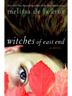 Witches of East End by Melissa de la Cruz : 25 Must-Read Summer Books: Industry Insider: teenvogue.com