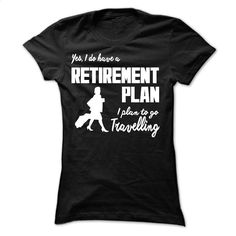 I plan to go travelling T Shirt, Hoodie, Sweatshirts - t shirt design #fashion #T-Shirts