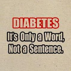 Diabetes Quotes Cute Type 1 Diabetes Quotes  Google Search  My Type 1 Diabetes .