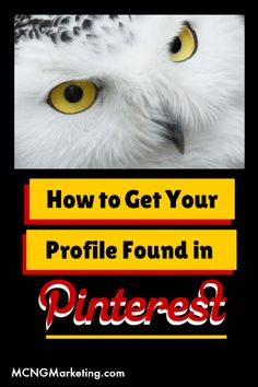 How to get your profile found on #Pinterest by #VincentNg